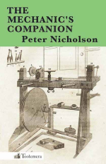 Mechanic's Companion Peter Nicholson